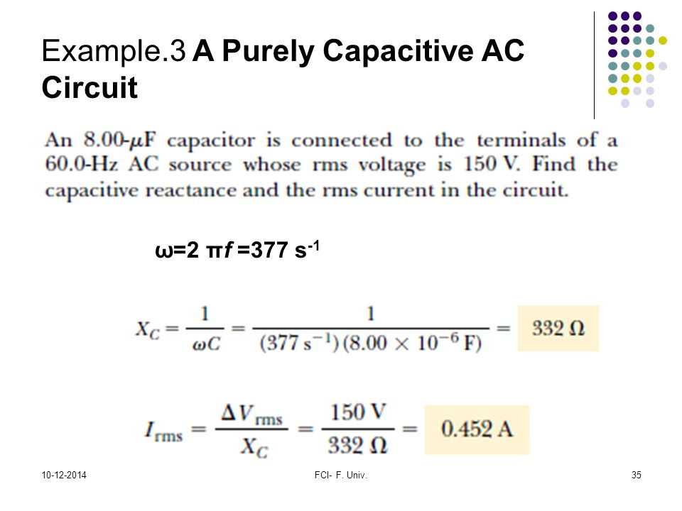 Example.3 A Purely Capacitive AC Circuit