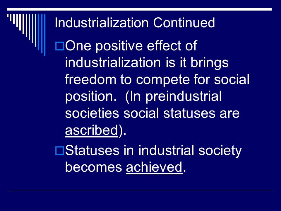 Industrialization Continued