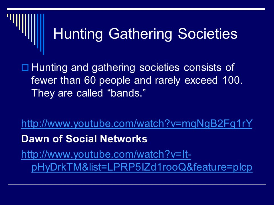 Hunting Gathering Societies