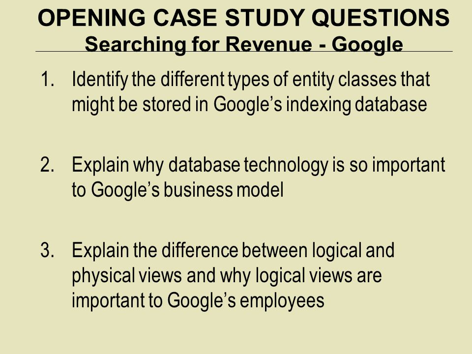 OPENING CASE STUDY QUESTIONS Searching for Revenue - Google
