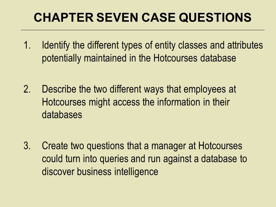 CHAPTER SEVEN CASE QUESTIONS