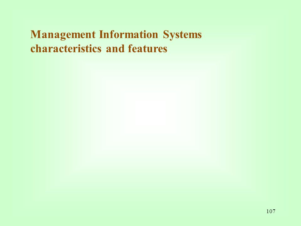 Management Information Systems characteristics and features
