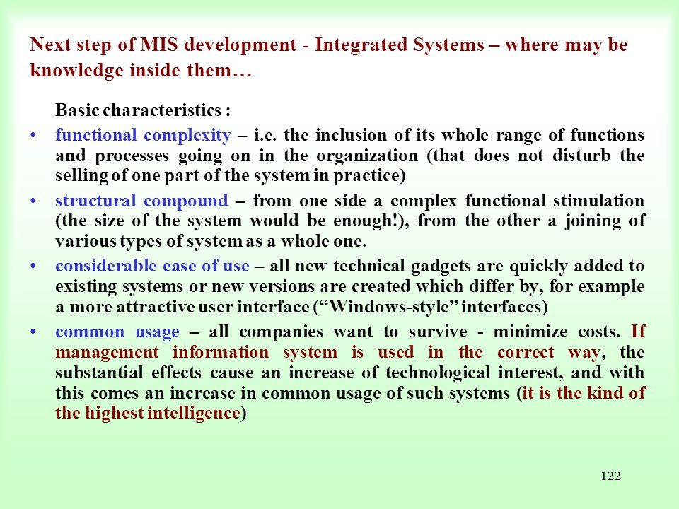 Next step of MIS development - Integrated Systems – where may be knowledge inside them…