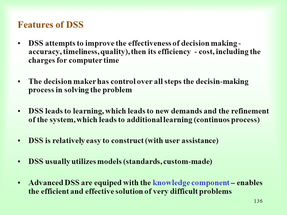 Features of DSS