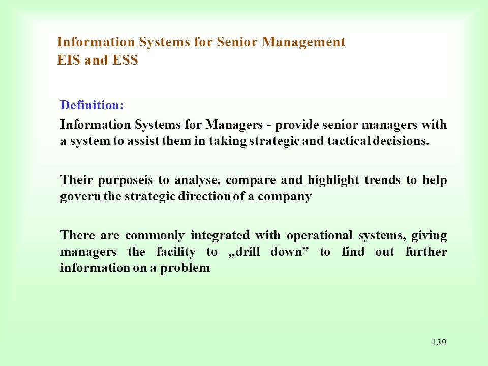 Information Systems for Senior Management EIS and ESS