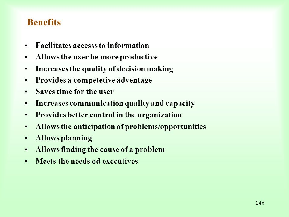 Benefits Facilitates accesss to information