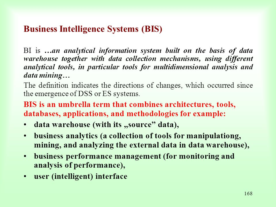 Business Intelligence Systems (BIS)