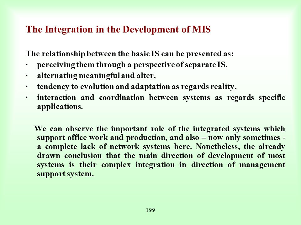 The Integration in the Development of MIS