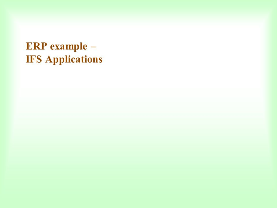 ERP example – IFS Applications