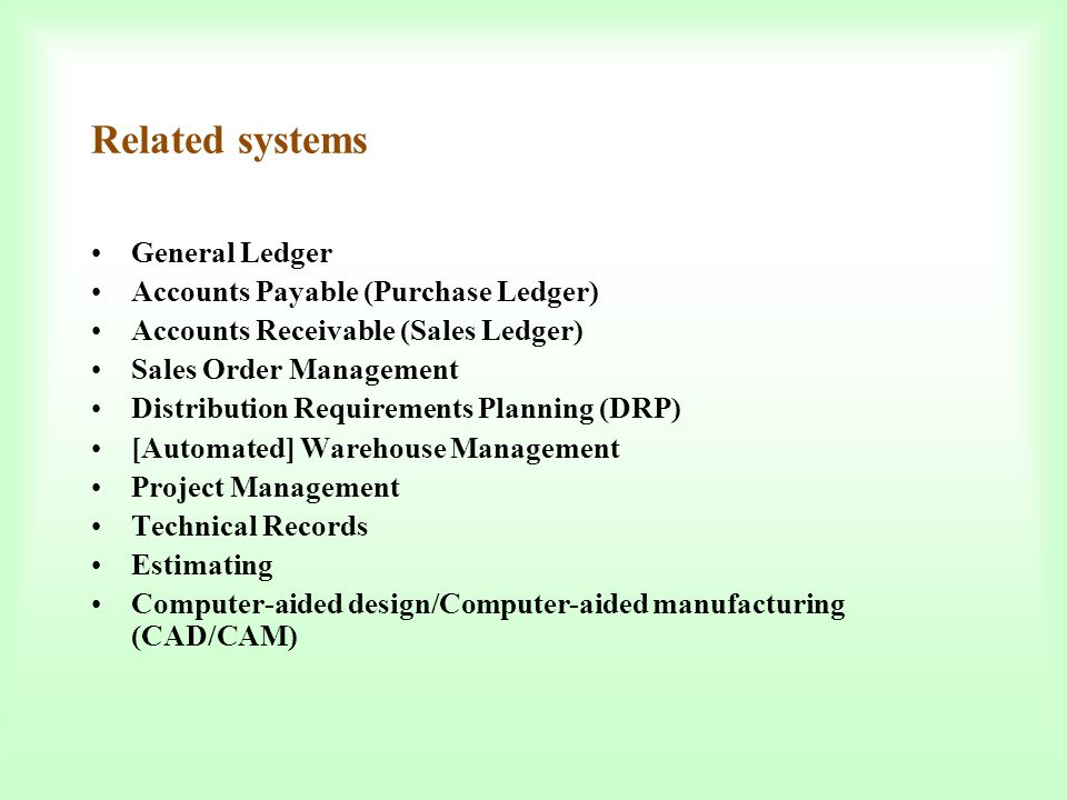 Related systems General Ledger Accounts Payable (Purchase Ledger)