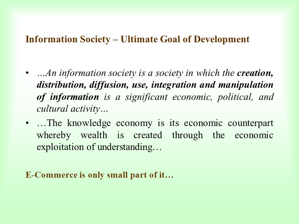 Information Society – Ultimate Goal of Development