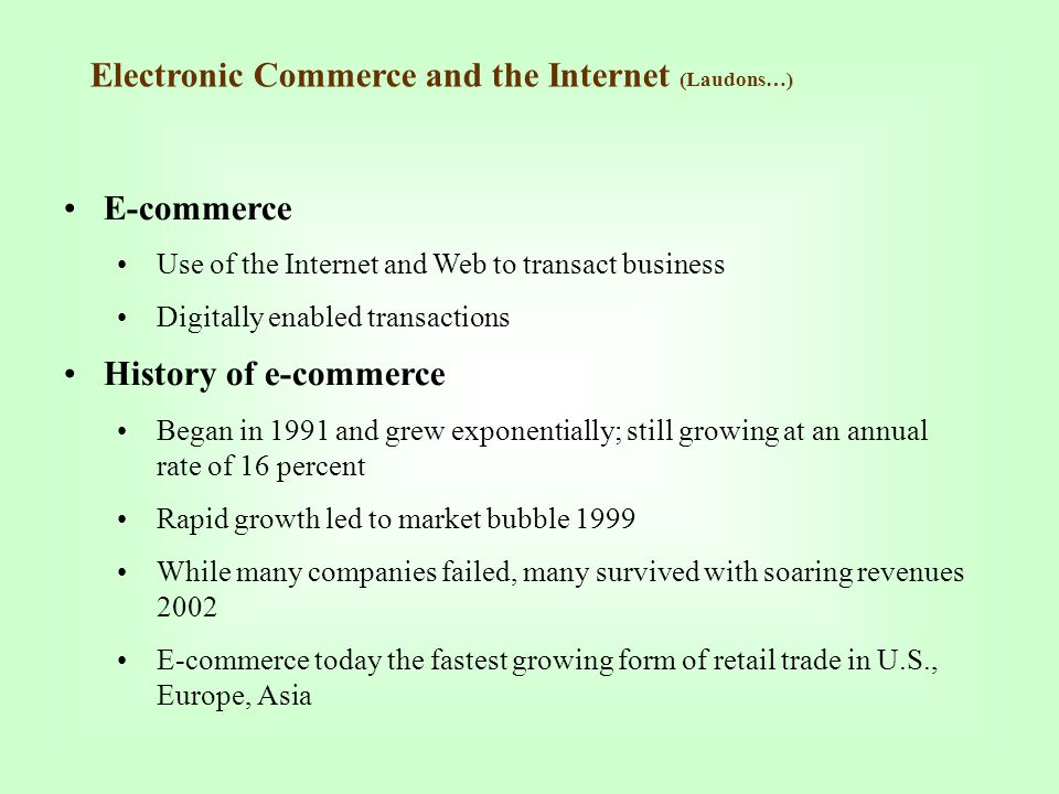 Electronic Commerce and the Internet (Laudons…)