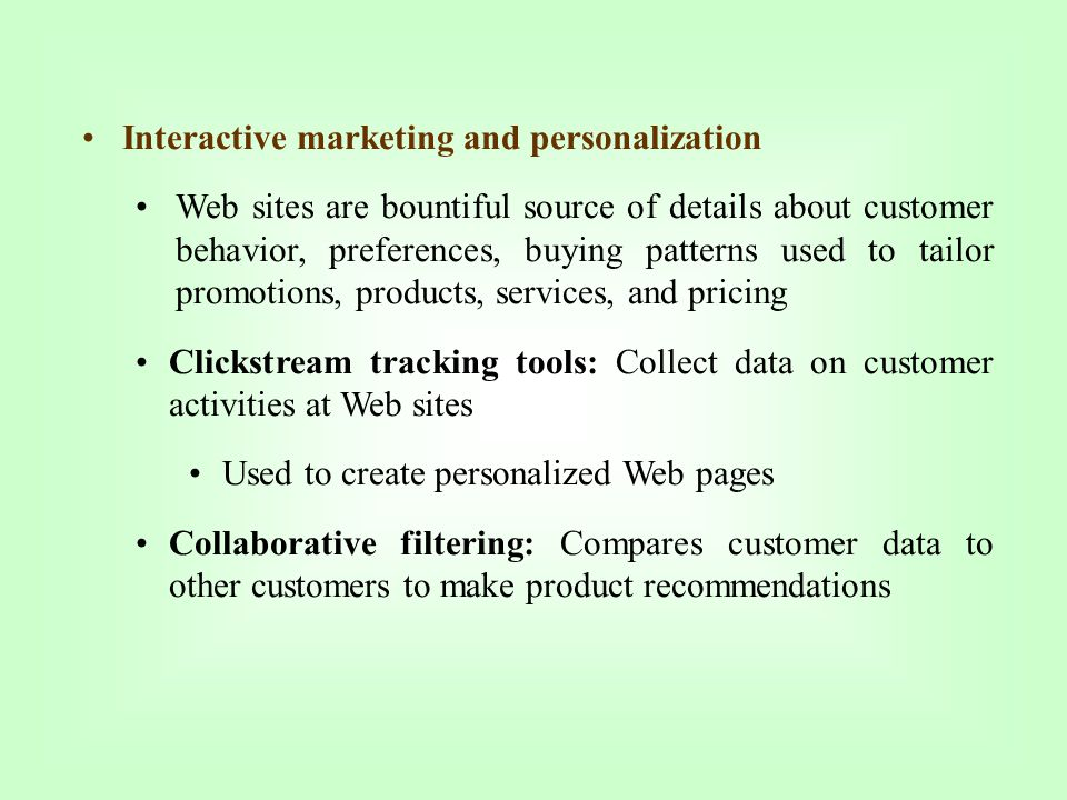 Interactive marketing and personalization