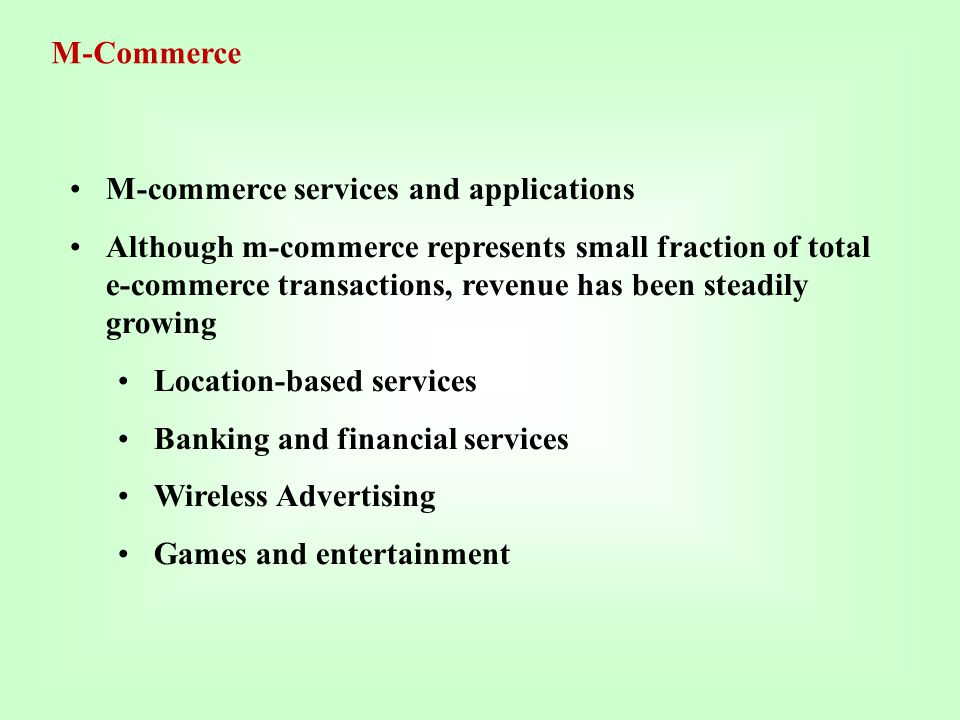 M-commerce services and applications
