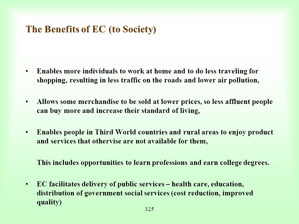 The Benefits of EC (to Society)