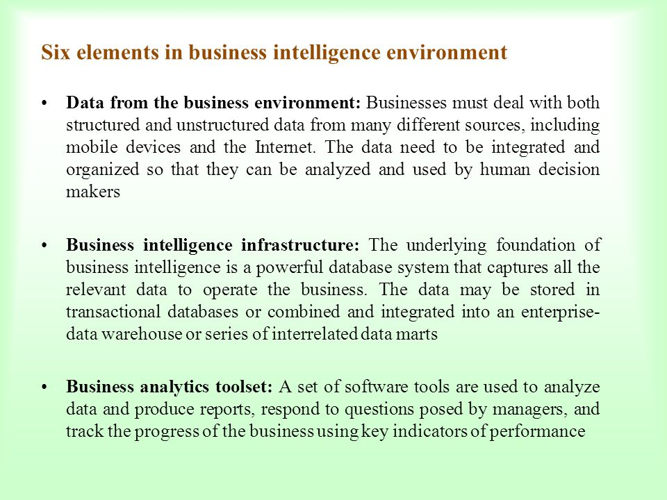Six elements in business intelligence environment