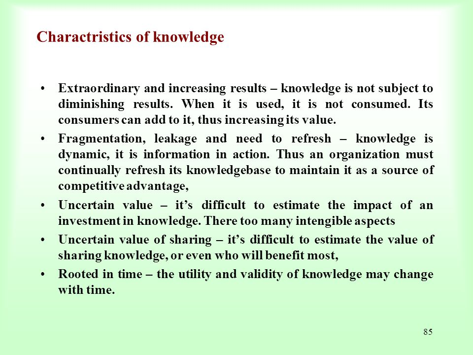 Charactristics of knowledge