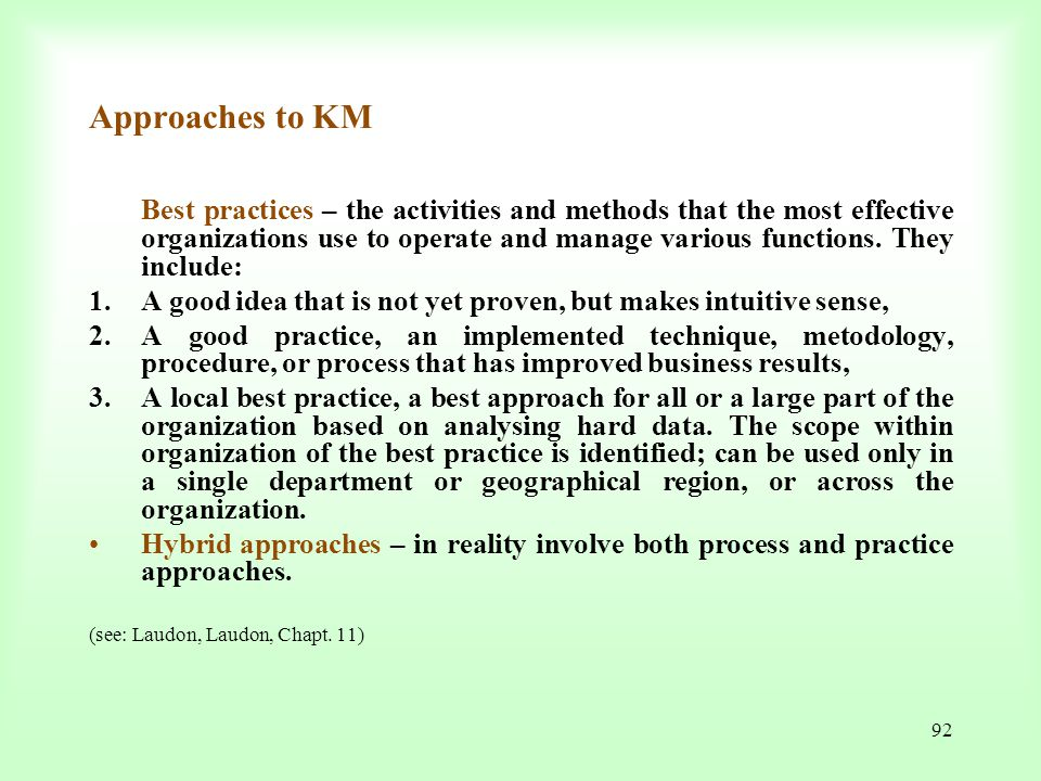 Approaches to KM