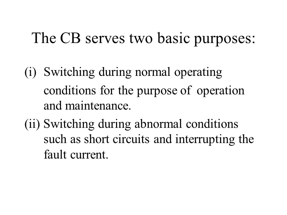 The CB serves two basic purposes: