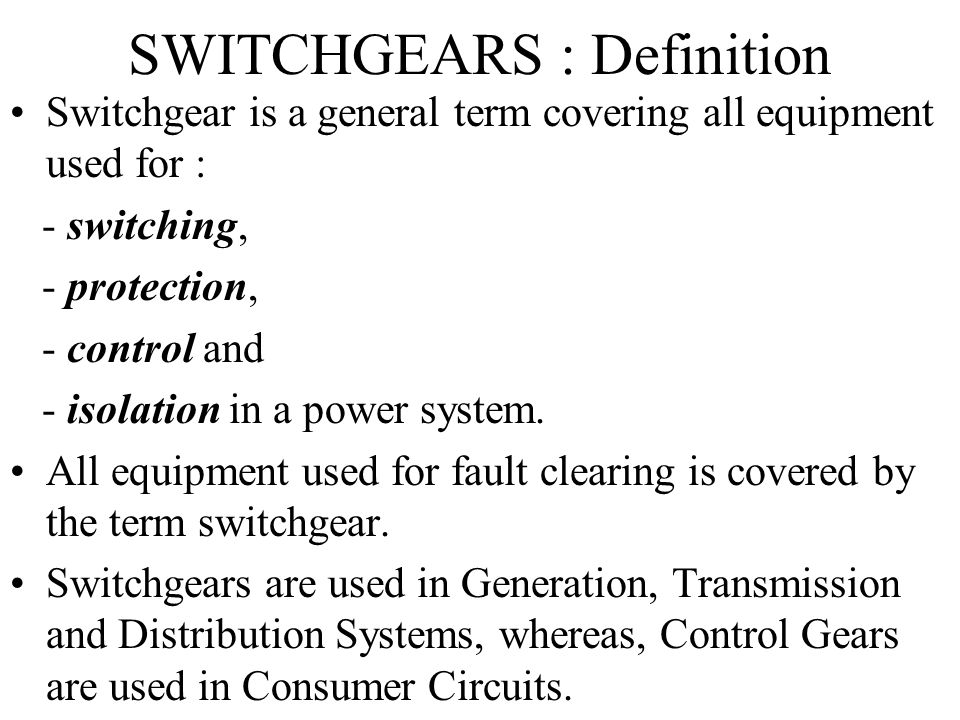 SWITCHGEARS : Definition