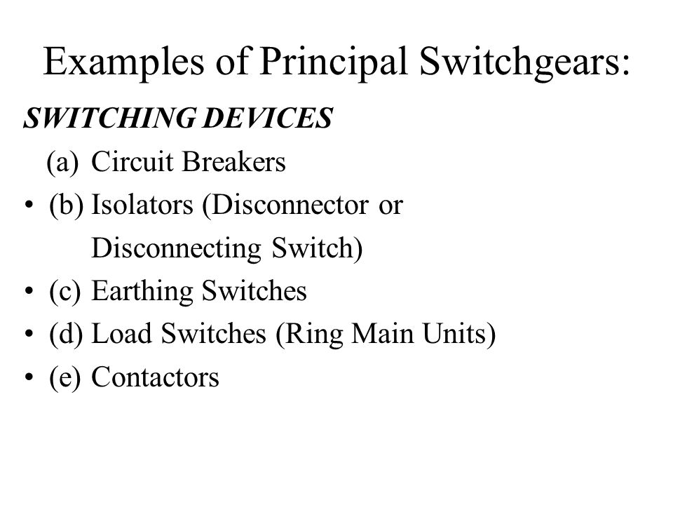 Examples of Principal Switchgears: