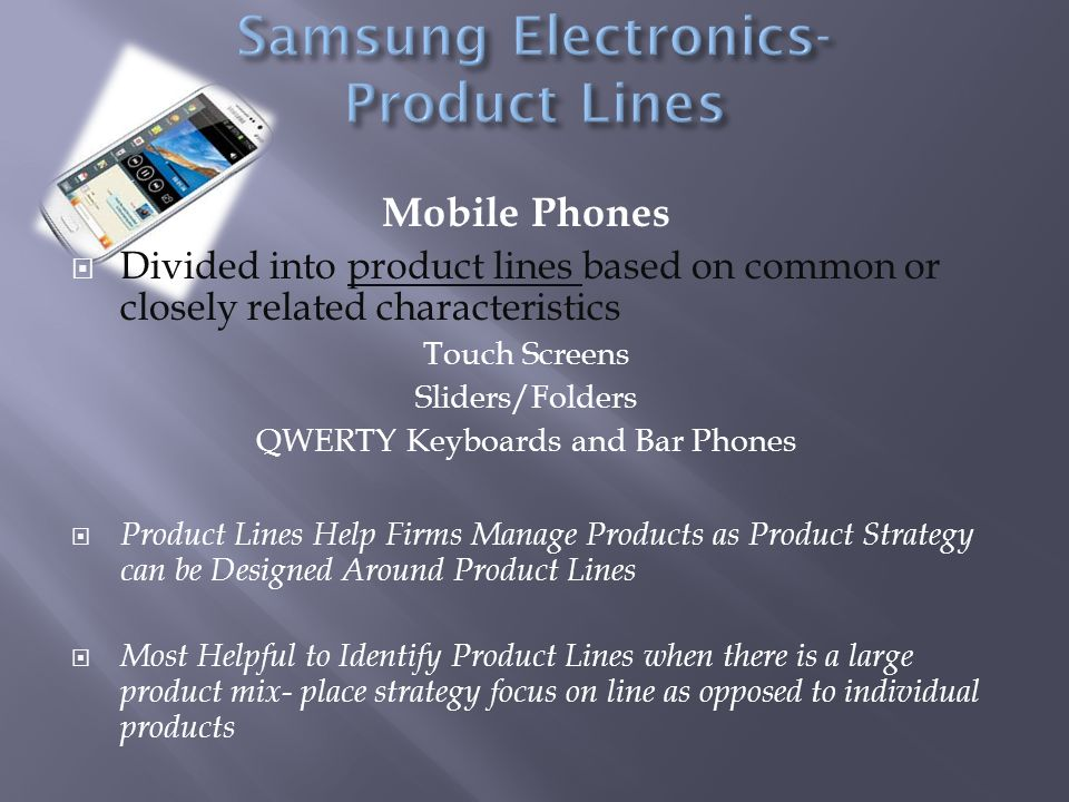 product mix of samsung About samsung marketing mix of samsung (4 ps) product: samsung is present in the following product categories 1) tablets 2) mobile phones – smart phones, normal .