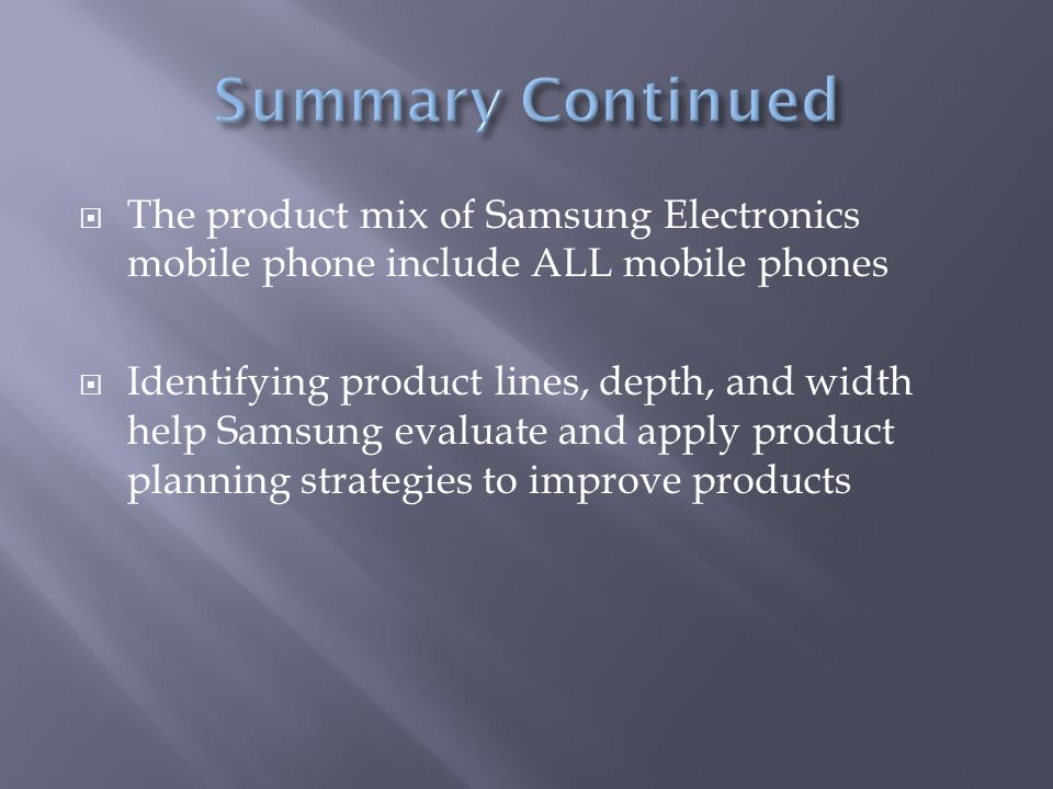 product mix of samsung Marketing mix of huawei analyses the brand/company which covers 4ps (product, price, place, promotion) huawei marketing mix explains the business & marketing.