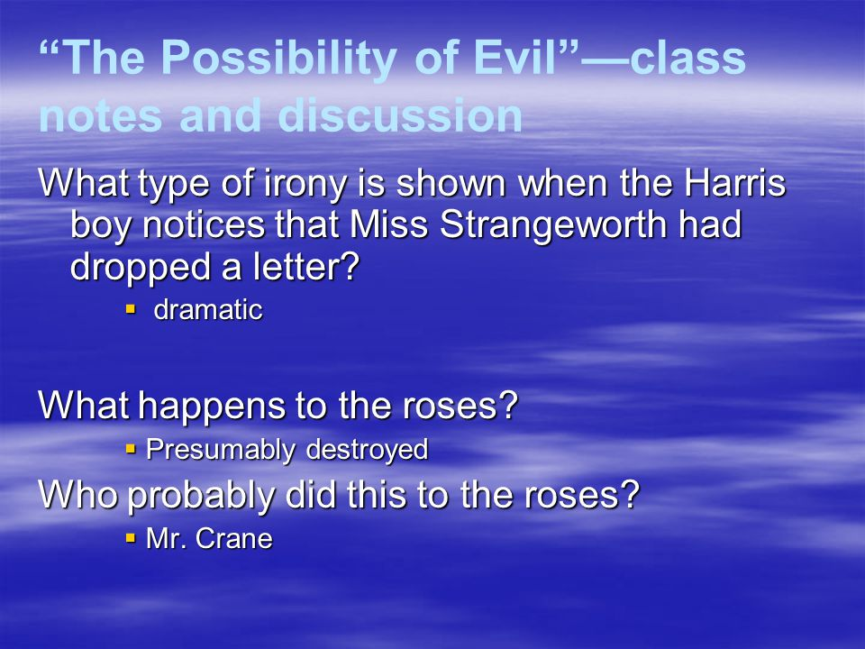 ms strangeworth This story revolves around a character known as miss adela strangeworth whose  ancestral home is pleasant street which also happens to be the setup used to.