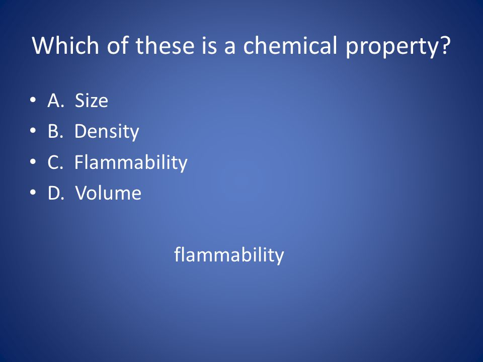 Which of these is a chemical property