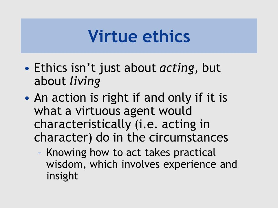 Michael Lacewing Virtue Ethics Michael Lacewing © Michael Lacewing ...