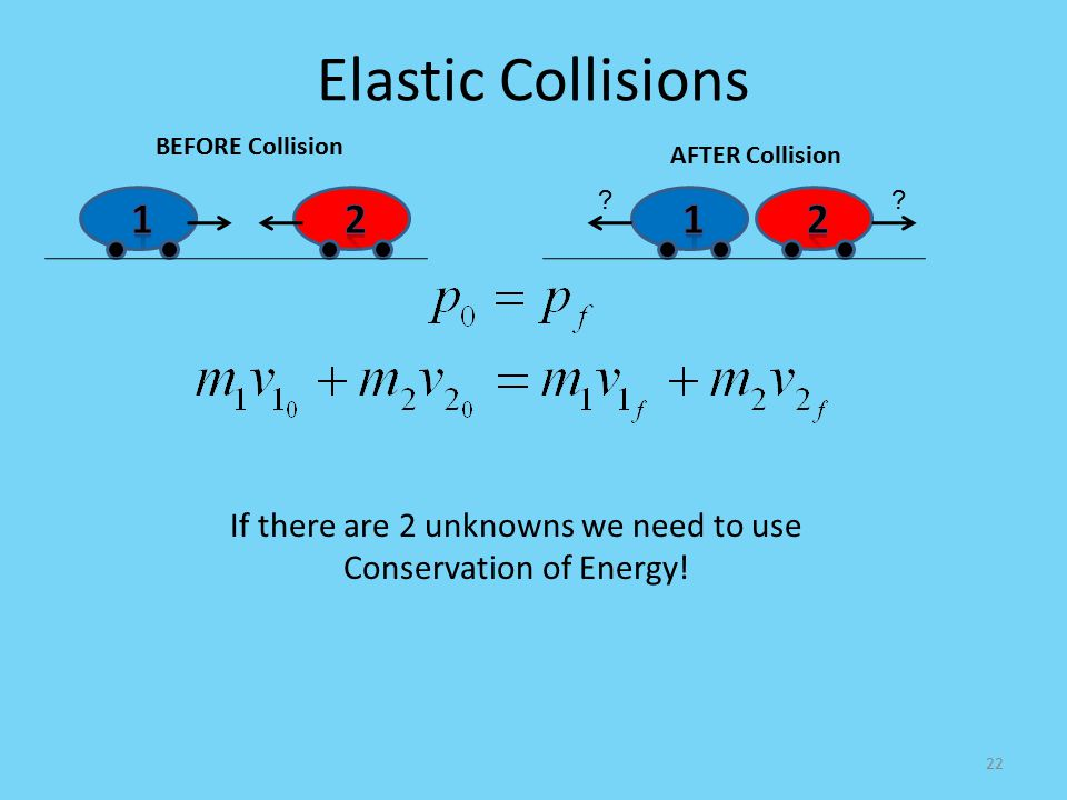 If there are 2 unknowns we need to use Conservation of Energy!