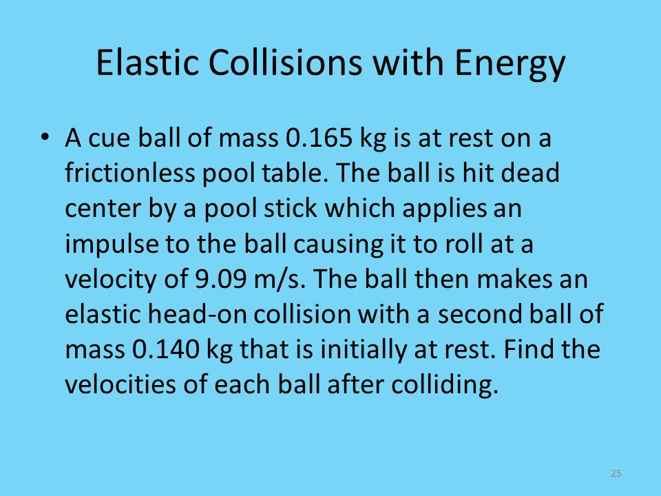 Elastic Collisions with Energy