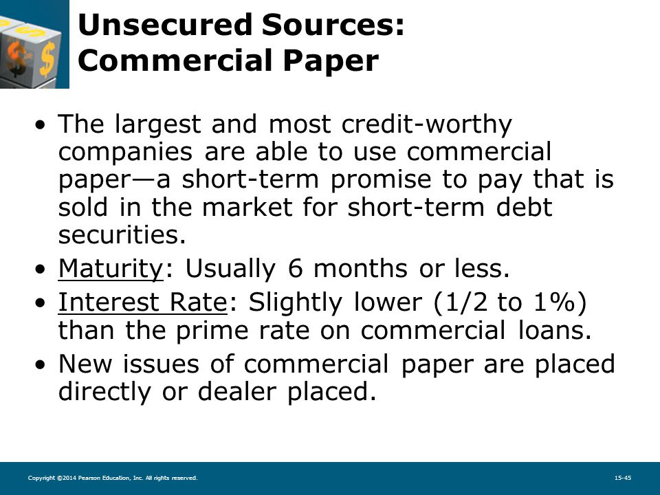 short term sources of finance commercial paper Short-term investments (highly liquid investments with an original maturity of   this policy allows investments in large money market funds or in highly rated  direct short-term instruments that  our ability to access the long-term debt,  commercial paper and securitized debt markets has provided us with ample  sources of.