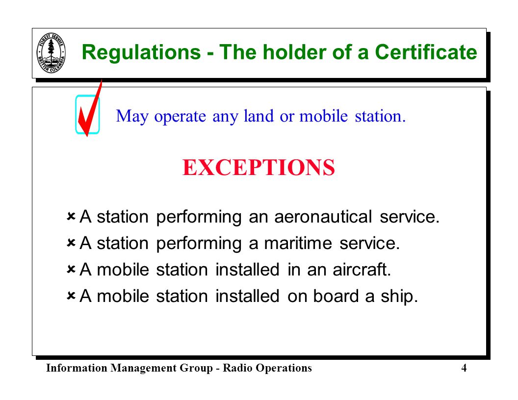Regulations - The holder of a Certificate