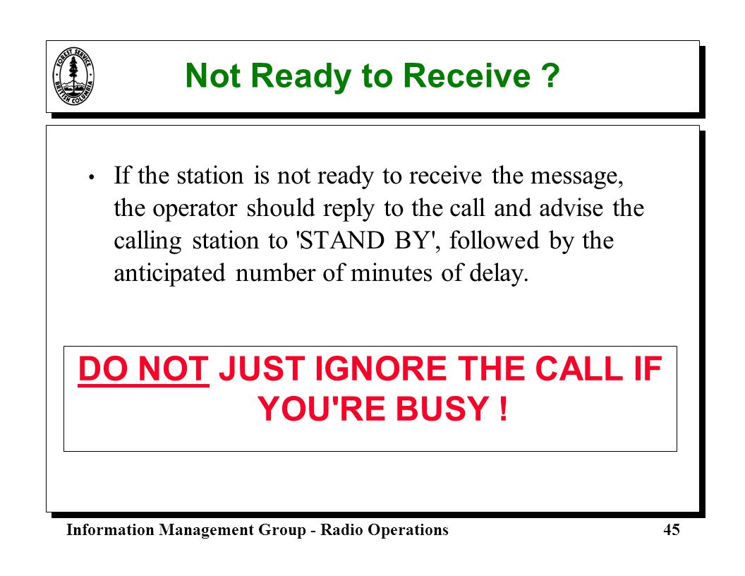 DO NOT JUST IGNORE THE CALL IF YOU RE BUSY !