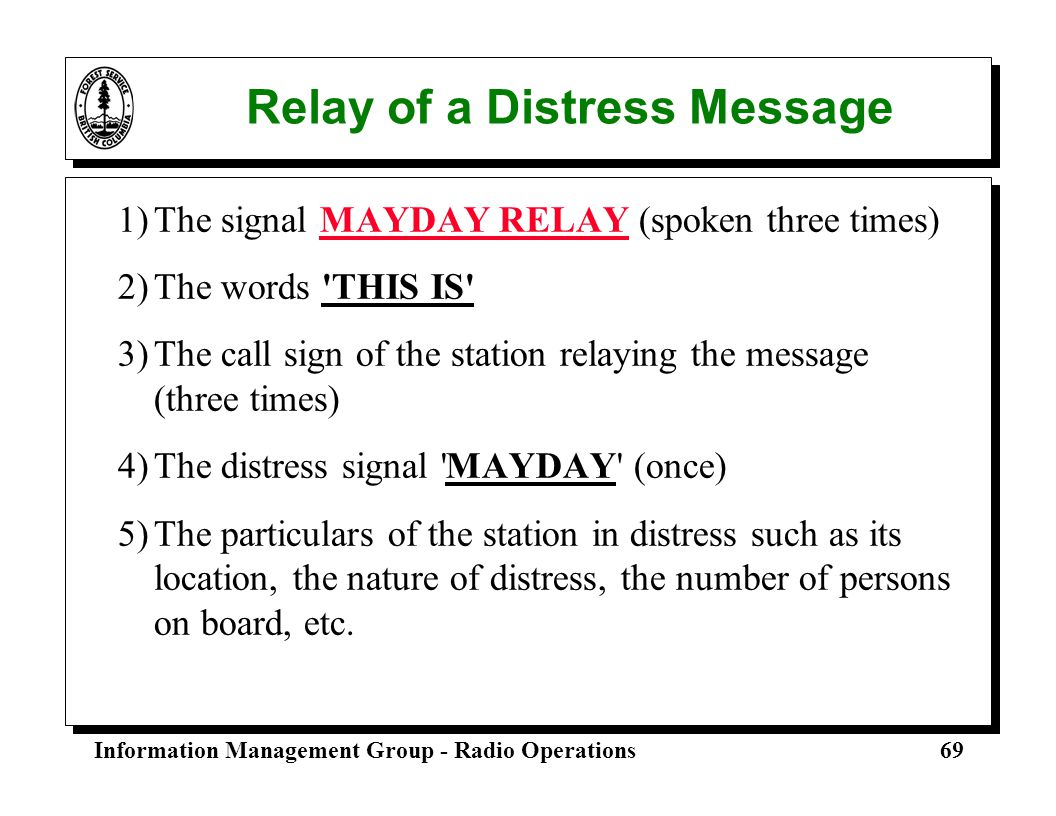 Relay of a Distress Message