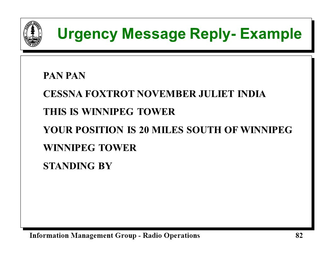 Urgency Message Reply- Example