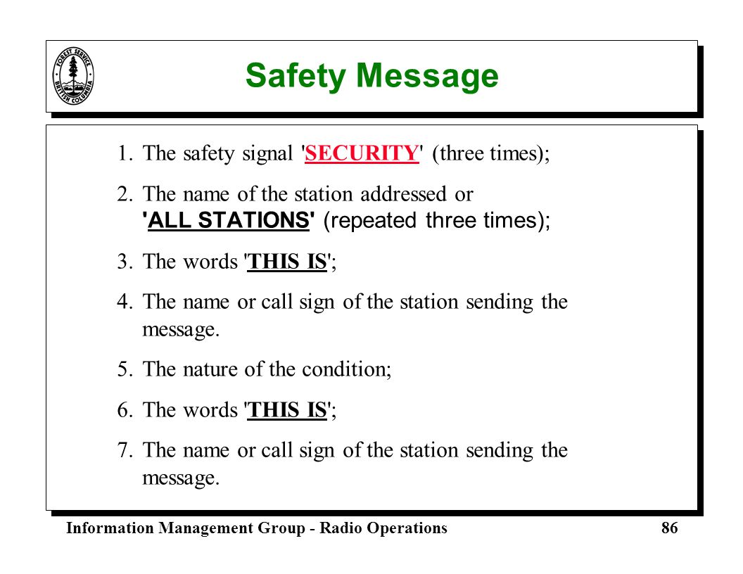 Safety Message 1. The safety signal SECURITY (three times);