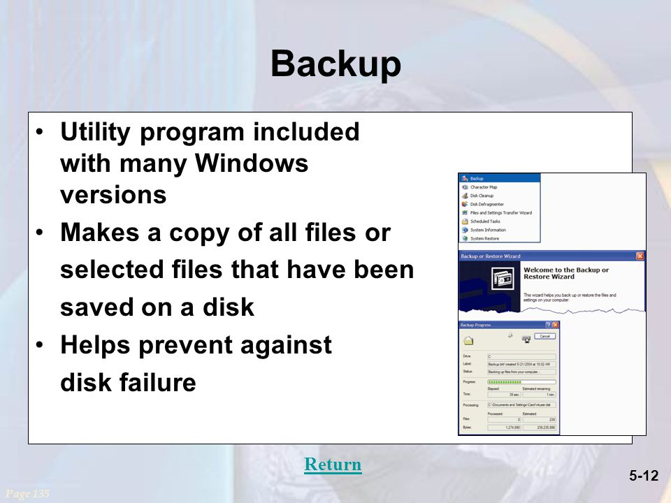 Backup Utility program included with many Windows versions