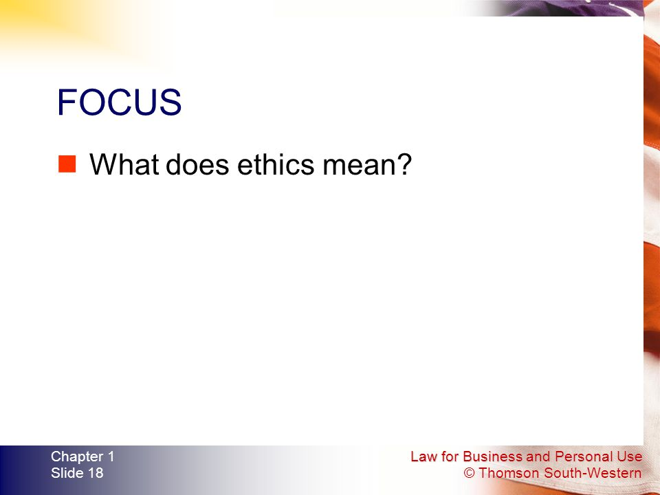 Chapter 1: What is Ethics? (Class Discussion Notes)