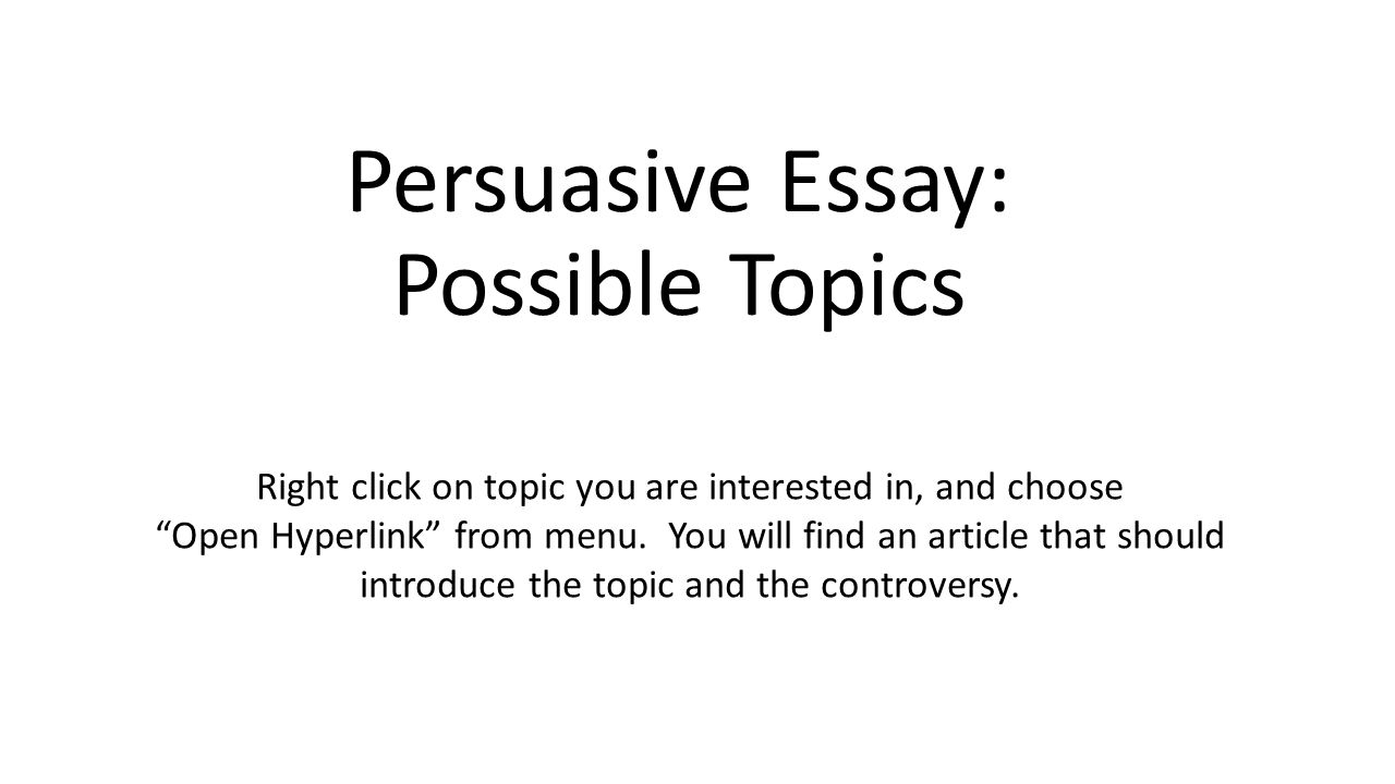 really good argumentativepersuasive essay topics now you can find all you need in our list of free argumentative essay topics  you can also easily turn these prompts into debate topics or persuasive and
