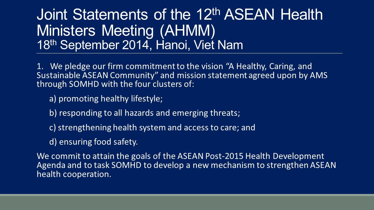 Joint Statements of the 12th ASEAN Health Ministers Meeting (AHMM) 18th September 2014, Hanoi, Viet Nam