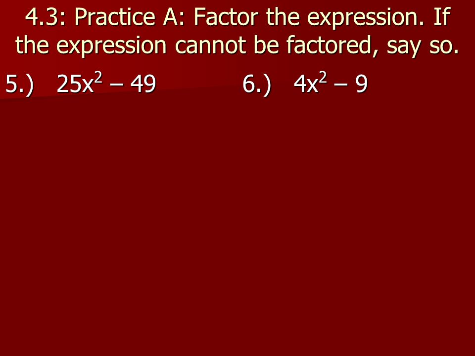 43 44 Solve quadratic equations by factoring ppt video – Practice 5-4 Factoring Quadratic Expressions Worksheet Answers