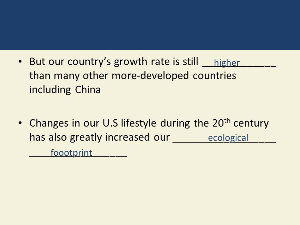 But our country's growth rate is still _____________ than many other more-developed countries including China
