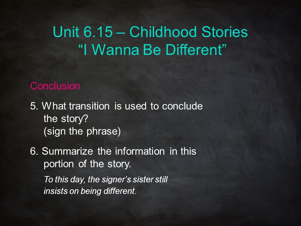 Unit 6.15 – Childhood Stories