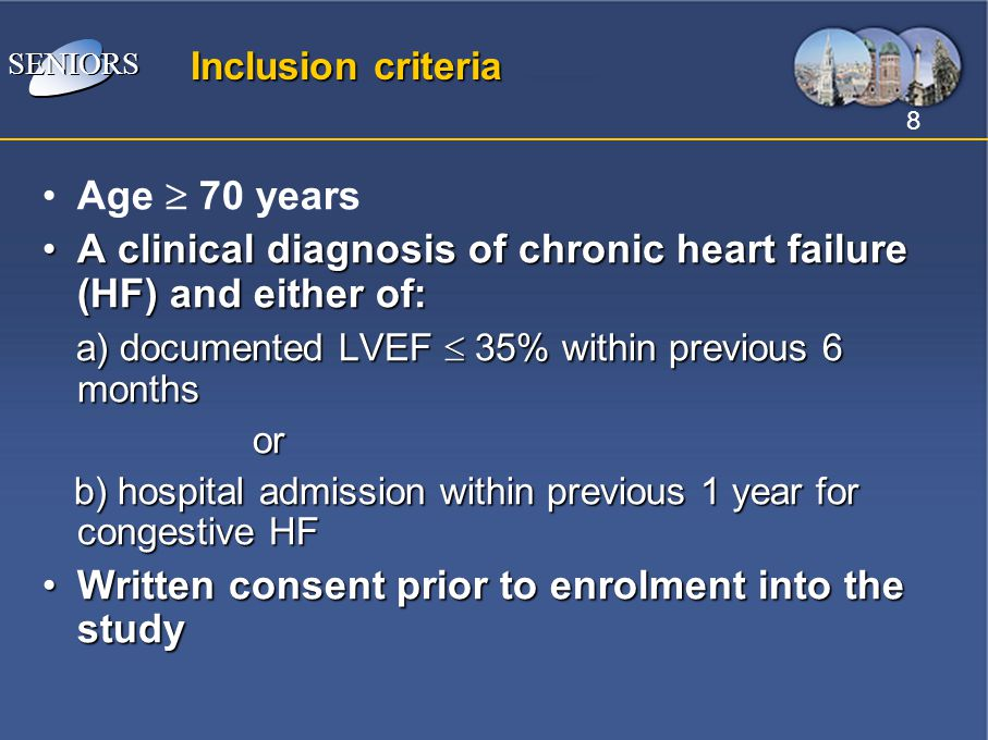 A clinical diagnosis of chronic heart failure (HF) and either of: