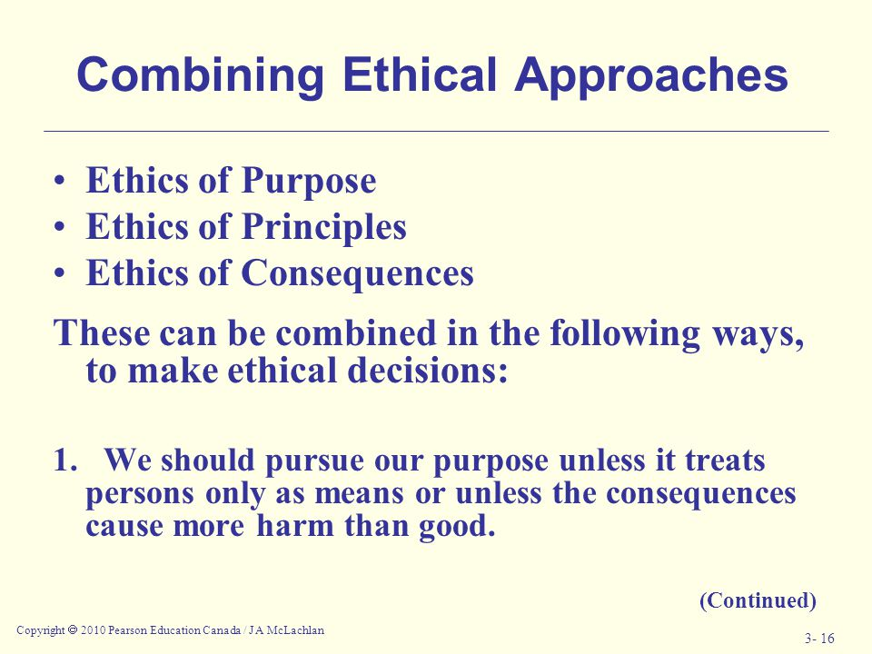 Combining Ethical Approaches