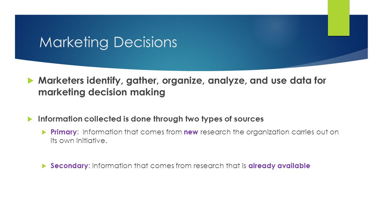 importance of primary and secondary data in decision making Start studying marketing research exam 1 learn of improving decision making related to the secondary and primary sources of secondary data.