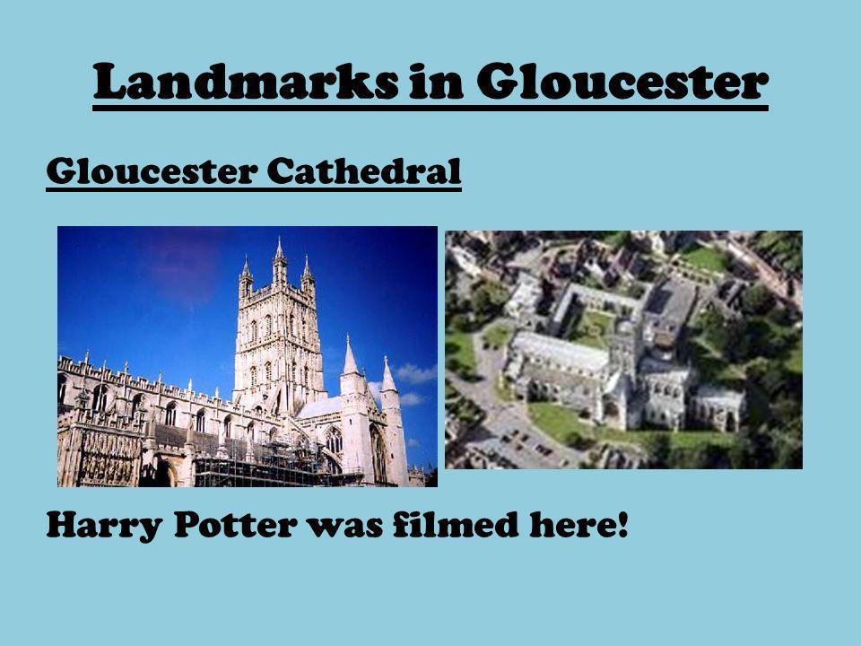 Landmarks in Gloucester