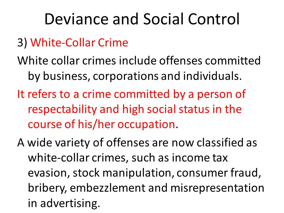 social control and criminal deviance Deviance and social control (soc-263634)  such as violence,  aggression, criminality, drug use, white-collar crime, academic deviance and  variations.